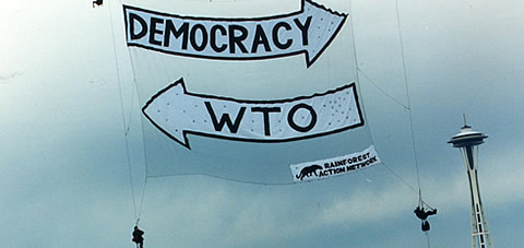 Democracy one way, WTO other way